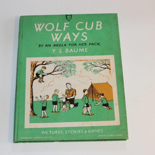 Wolf Cub Ways 1960 Baume Hard Cover Warne Book