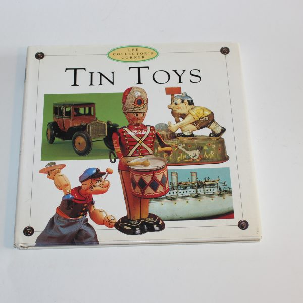 The Collectors Corner Tin Toys Reference 1999
